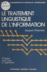 Jacques Chaumier - Le traitement linguistique de l'information.