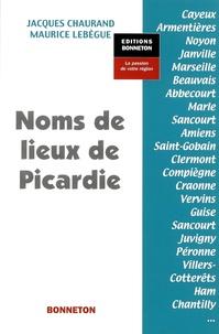 Jacques Chaurand - Noms de lieux de Picardie.