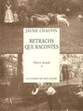 Jacques Chauvin - Retrachs que racontes.