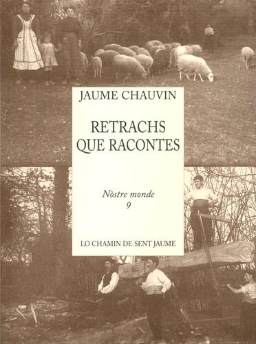 Jacques Chauvin - Retrachs que racontes.