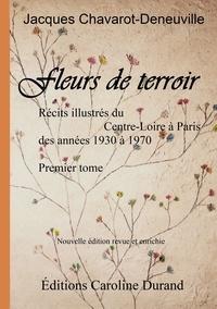Jacques Chavarot-den - Fleurs de terroir.