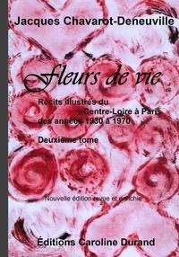 Jacques Chavarot-den - Fleurs de vie.
