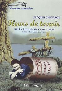 Jacques Chavarot - Fleurs de terroir - Tome 1.