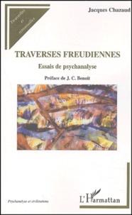 Rhonealpesinfo.fr Traverses freudiennes. Essais de psychanalyse Image