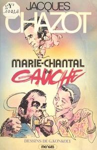 Jacques Chazot - Marie-Chantal de gauche.
