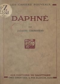 Jacques Chenevière - Daphné.