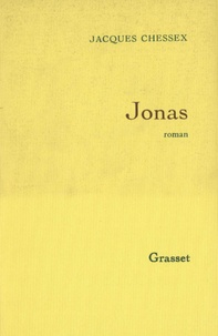 Jacques Chessex - Jonas.