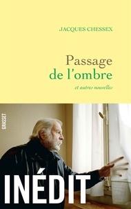 Partage ebook télécharger Passage de l'ombre  - nouvelles par Jacques Chessex 9782246822639 PDF PDB