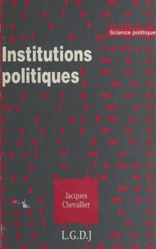 Jacques Chevallier - Institutions politiques.