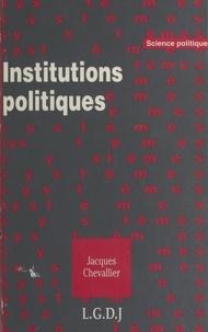 Jacques Chevallier - Institutions politiques.