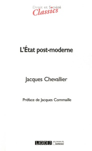Jacques Chevallier - L'Etat post-moderne.