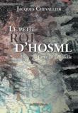 Jacques Chevallier - Le Petit Roi d'Hosml Tome 2 : Nhielle.