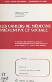 Jacques Chevallier - Les Cahiers de médecine préventive et sociale (1) : Initiation à la médecine préventive et sociale.