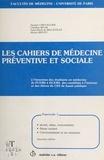 Jacques Chevallier - Les Cahiers de médecine préventive et sociale (3) : Alcool, tabac, toxicomanies, fléaux sociaux, l'environnement et ses nuisances.