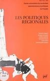 Jacques Chevallier et Françoise Dubois - Les politiques régionales.