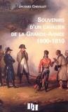 Jacques Chevillet - Souvenir d'un cavalier de la Grande-Armée 1800-1810.