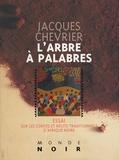Jacques Chevrier - L'Arbre à palabres.