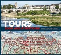 Jacques Chevtchenko - Tours - 2000 ans d'histoire.