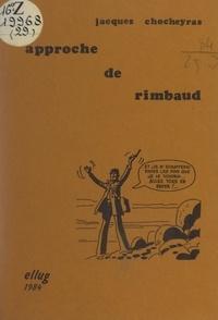 Jacques Chocheyras - Approche de Rimbaud.