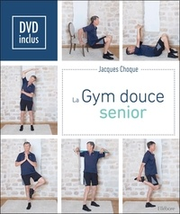Jacques Choque - La gym douce senior. 1 DVD