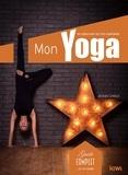 Jacques Choque - Mon yoga - De débutant au confirmé.