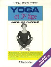 Jacques Choque - Yoga et 3e âge.