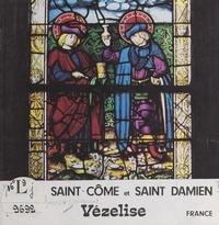 Jacques Choux - Saint-Côme et Saint-Damien, Vézelise, France.