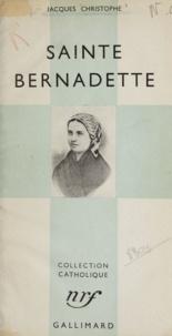 Jacques Christophe - Sainte Bernadette.