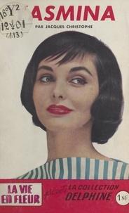 Jacques Christophe - Yasmina.