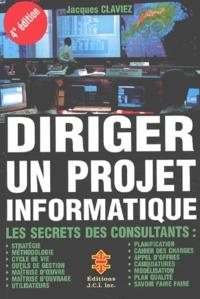 Diriger un projet informatique. Les secrets des consultants, 4ème édition.pdf
