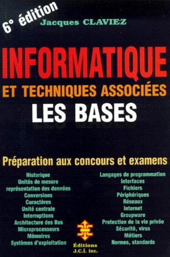 informatique et techniques associees  les bases      jacques claviez - decitre