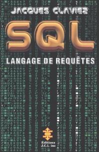 Jacques Claviez - SQL - Langage de requêtes.