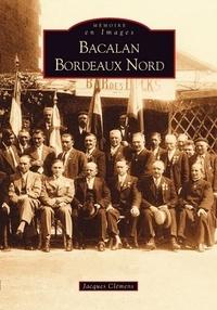Jacques Clémens - Bacalan Bordeaux Nord.