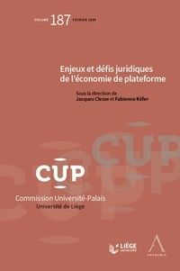 Jacques Clesse et Fabienne Kéfer - Enjeux, défis juridiques de l'économie de plateforme.