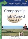Jacques Clouteau - Compostelle mode d'emploi.