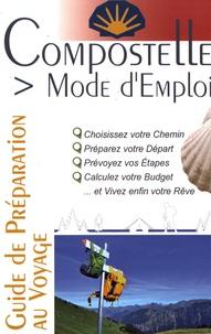 Jacques Clouteau - Compostelle, mode d'emploi.