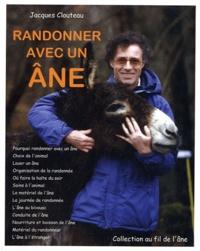 Jacques Clouteau - Randonner avec un âne.