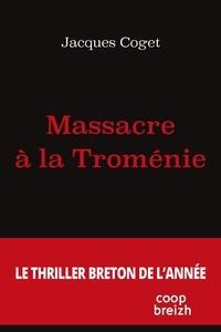Jacques Coget - Massacre à la Troménie.