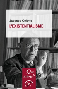 Jacques Colette - L'existentialisme.