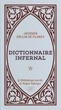 Jacques Collin de Plancy - Dictionnaire infernal.