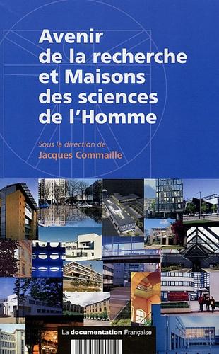 Jacques Commaille - Avenir de la recherche et Maisons des sciences de l'Homme.