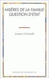 Jacques Commaille - Misères de la famille, question d'État.