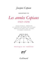 Jacques Copeau - Registres - Tome 7, Les années Copiaus (1925-1929).
