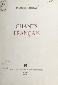 Jacques Corday - Chants français.