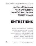 Jacques Cordonier et Alain Jacquesson - Entretiens.