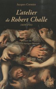 Jacques Cormier - L'atelier de Robert Challe (1659-1721).