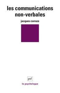 Jacques Corraze - LES COMMUNICATIONS NON-VERBALES.