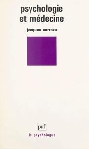 Jacques Corraze et Paul Fraisse - Psychologie et médecine.