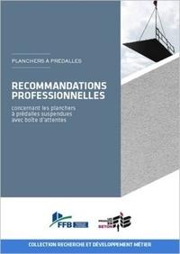 Jacques Cortade - Recommandations professionnelles concernant les planchers à prédalles suspendues avec boîte d'attentes.