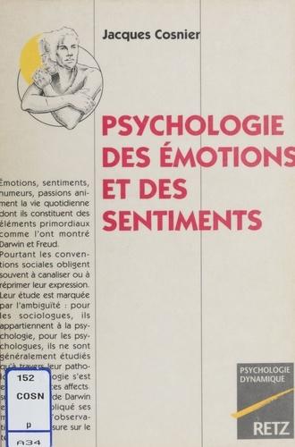 Psychologie des émotions et des sentiments